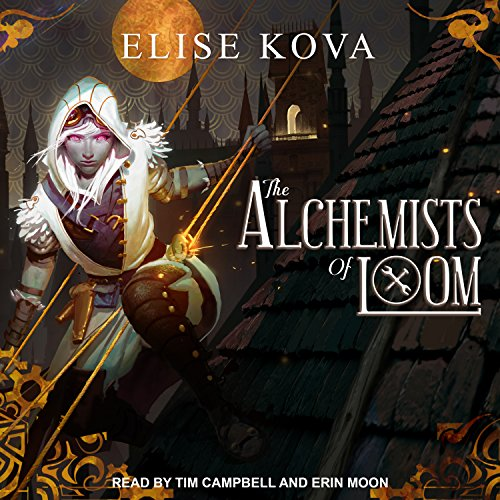 The Alchemists of Loom: Loom Saga Series, Book 1 Audio-loom