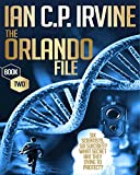 The Orlando File : A page turning Mystery & Detective Medical Conspiracy Thriller  (BOOK TWO)
