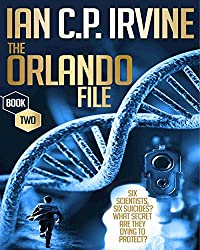 The Orlando File : A page turning Mystery & Detective Medical Conspiracy Thriller  (BOOK TWO) (English Edition)