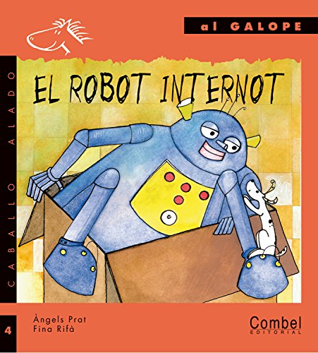 El robot Internot (Caballo alado) por Àngels Prat Pla