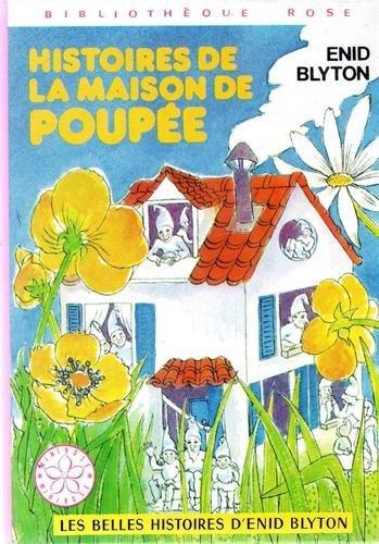 Histoires de la maison de poupée (Bibliothèque rose) par Enid Blyton