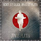 Songtexte von Jonas Platin - Reden ist Silber, Jonas ist Platin