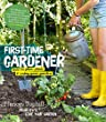 First-Time Gardener: How to plan, plant & enjoy your garden