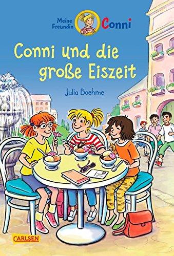 Conni und die große Eiszeit (farbig illustriert) (Conni-Erzählbände, Band 21)