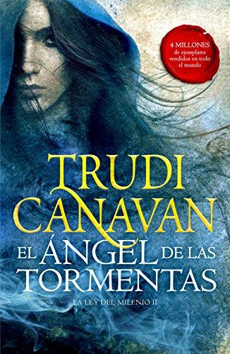 El Ángel de las Tormentas (La Ley del Milenio 2) de [Canavan, Trudi]