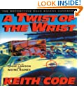A Twist of the Wrist: Motorcycle Road Racer's Handbook - Volume 1