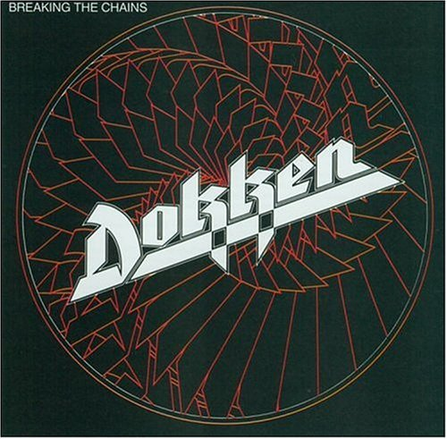 Breaking the Chains by Dokken (1992-05-13)