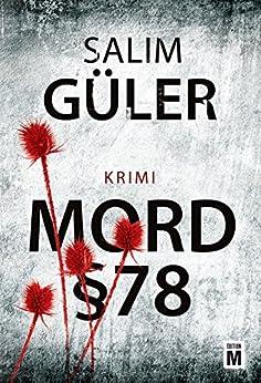Mord §78 (Ein Lübeck-Krimi 1) von [Güler, Salim]