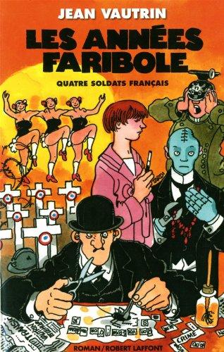 Les Années faribole (T4) par Jean VAUTRIN