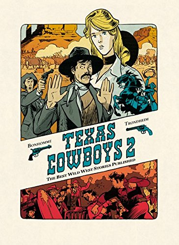 Texas Cowboys: Zurück nach Texas