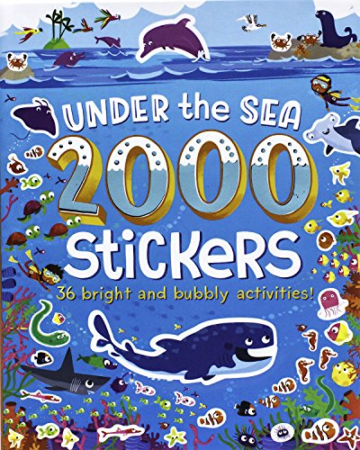 Under the Sea 2000 Stickers: 36 Bright and Bubbly Activities! por Ltd. Parragon Books