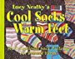 Lucy Neatby's Cool Socks Warm Feet: Six Exceptional Sock Patterns for Printed Yarns