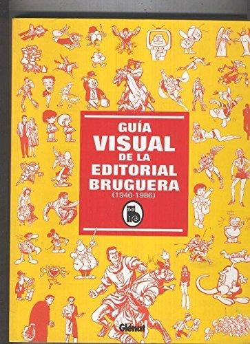 Historia Visual de la Editorial Bruguera