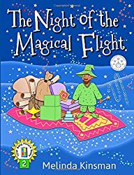 The Night of the Magical Flight: U.S.English Edition - Exciting Rhyming Bedtime Story - Picture Book / Beginner Reader (Ages 3-7): Volume 2 (Top of the Wardrobe Gang Picture Books)