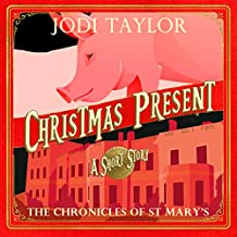Christmas Present: A Chronicles of St. Mary's Short Story