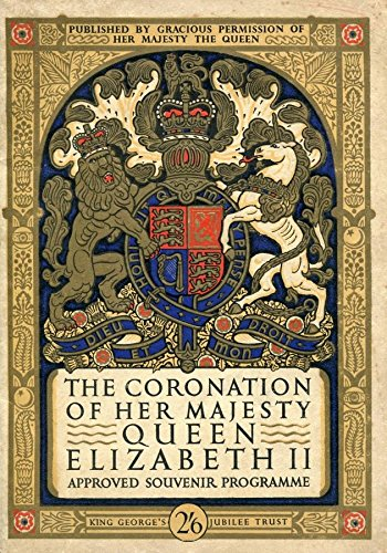 The Coronation of Her Majesty Queen Elizabeth II Approved Souvenir Program