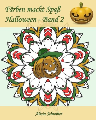 - Halloween - Band 2: 25 Färbungen, um Halloween zu feiern! ()