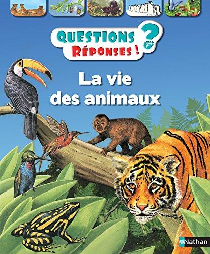 La vie des animaux - Questions/Réponses - doc dès 7 ans (20)