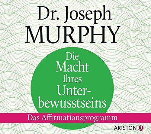 Buchcover Die Macht Ihres Unterbewusstseins: Das Affirmationsprogramm