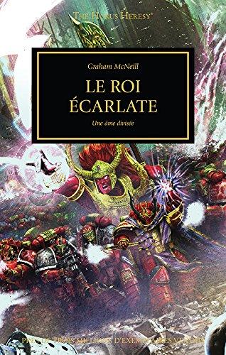 Roi Ecarlate, une Ame Divisee (le)