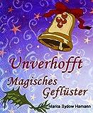 'Unverhofft - Magisches Geflüster' von 'Marita Sydow Hamann'