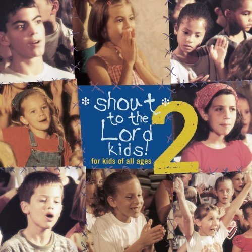 shout-to-the-lord-kids-2-by-shout-to-the-lord-kids
