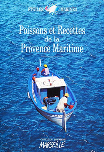 Poissons et recettes de la Provence maritime (Etoiles Marines)