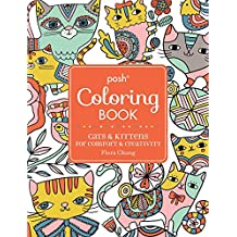 Posh Coloring Book: Cats & Kittens for Comfort & Creativity
