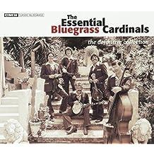 Essential Bluegrass Cardinals by Bluegrass Cardinals (2002-11-05)