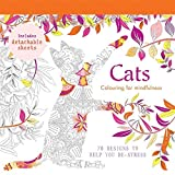 Cats: 70 designs to help you de-stress (Colouring for Mindfulness) by Aurelie Castex (2015-07-16)