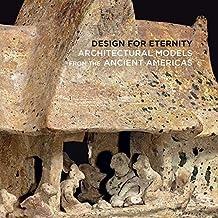 Pillsbury, J: Design for Eternity - Architectural Models fro (Metropolitan Museum of Art (MAA) (YUP))