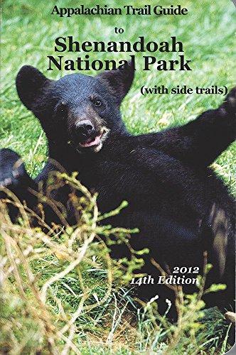 Appalachian Trail Guide to Shenandoah National Park With Side Trails 1999/With Maps (Appalachian Trail Guides) -