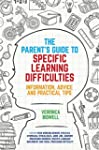 The Parents' Guide to Specific Learni...