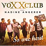 So wie heut (Radio-Tuba-Mix) [feat. Nadine Angerer]