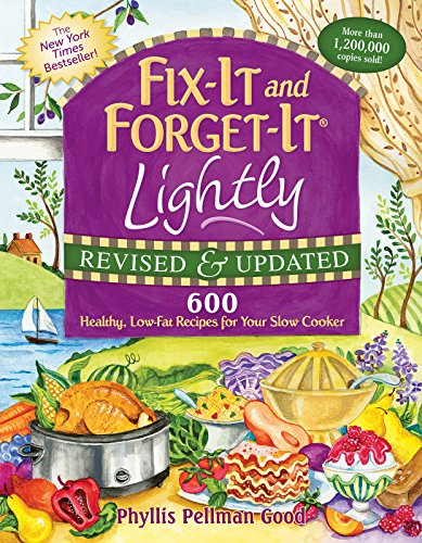 fix-it-and-forget-it-lightly-revised-updated-600-healthy-low-fat-recipes-for-your-slow-cooker
