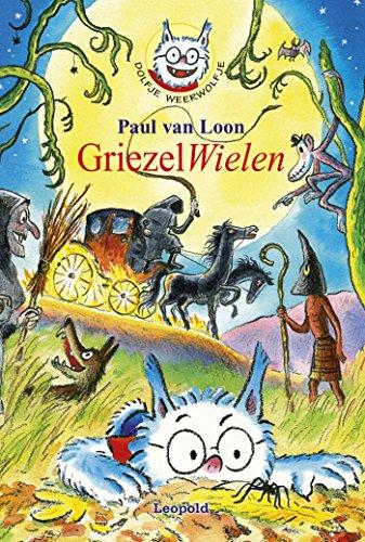 Dolfje Weerwolfje 18 - GriezelWielen (Dutch Edition)