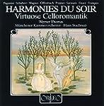 Harmonies du soir (Virtuose Celloroma...