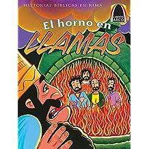 El Horno En Llamas (the Fiery Furnace)