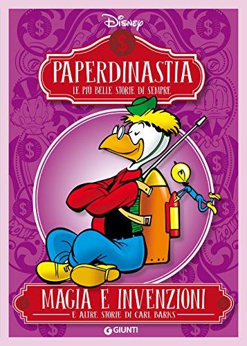 Paperdinastia. Magia e invenzioni (I capolavori di Carl Barks Vol. 5) di Barks Carl,Disney