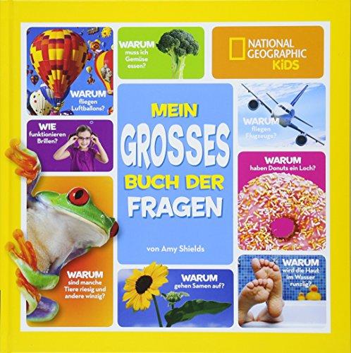Mein großes Buch der Fragen - National Geographic KIDS -