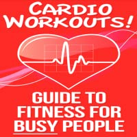 Fitness Training : Health And Fitness : Fitness For Busy People (E-Book) - How To Fit Fitness Into A Busy Schedule