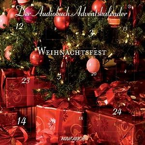 Weihnachtsfest: Der Audiobuch-Adventskalender