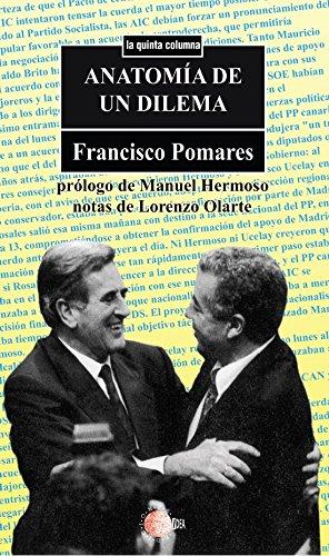 Anatomia de un dilema (La quinta columna) por Francisco José Pomares Rodríguez