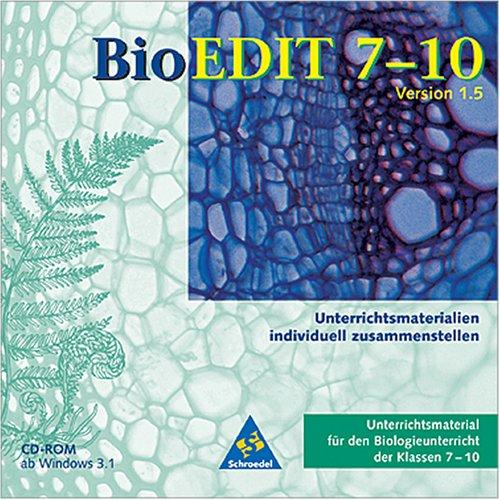 BioEdit 7-10, 1 CD-ROM Unterrichtsmaterial für den Biologieunterricht der Klassen 7-10. Version 1.5. Für Windows ab 3.1