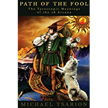 Path of the Fool: Meanings of the Major and Minor Arcana (English Edition)