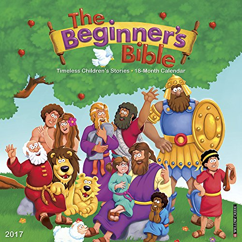 The Beginner's Bible 2017 Calendar: Timeless Children's Stories