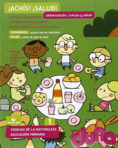Alimentación, cuerpo y salud - Ciencias de la naturaleza 1. Proyecto Duna