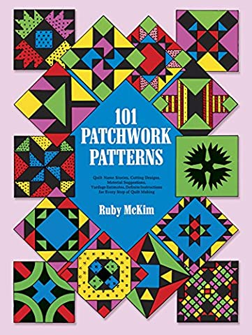 One Hundred and One Patchwork Patterns (Dover Quilting)