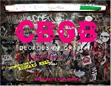 CBGB: Decades of Graffiti by Richard Hell (2007-08-28)
