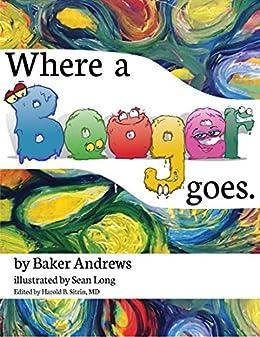 Sean Long - Where a Booger Goes